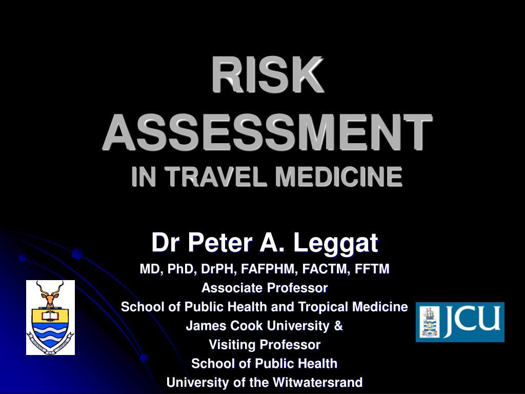 risk assessment in travel medicine l.