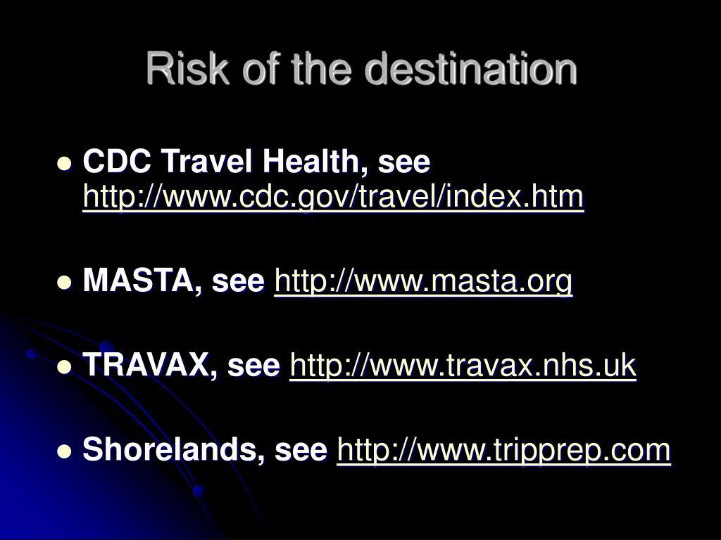 Risk of the destination