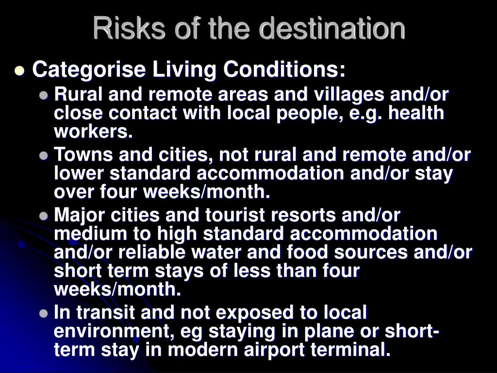 Risks of the destination