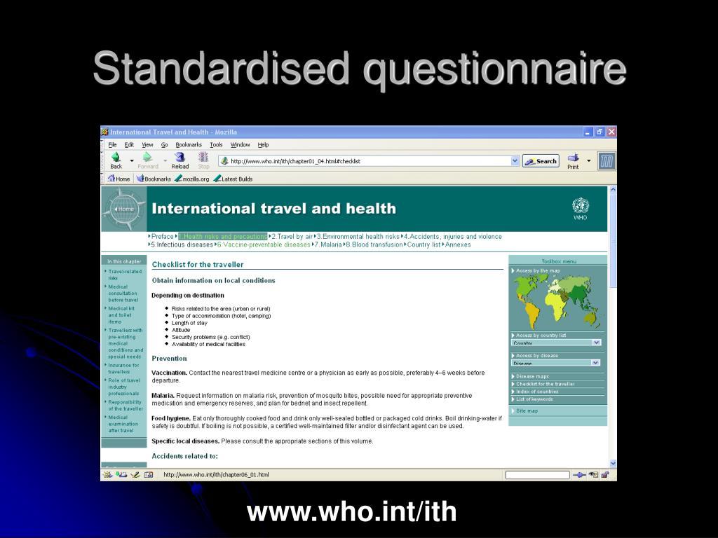 Standardised questionnaire