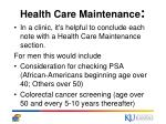 health care maintenance