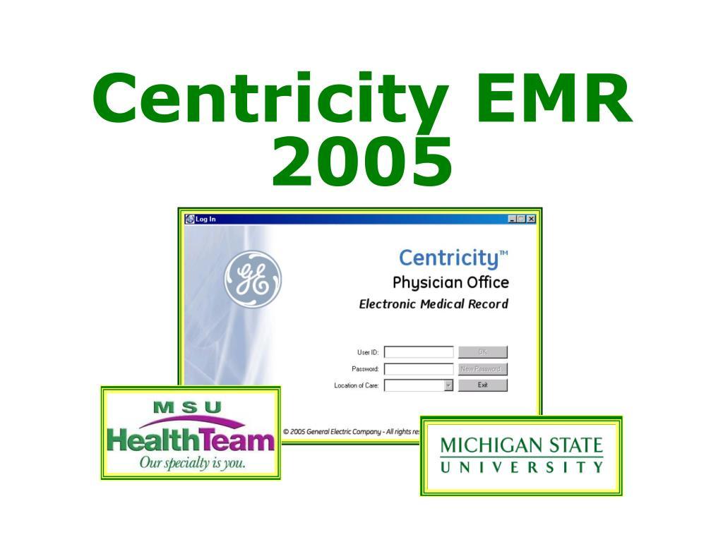 centricity emr 2005 l.
