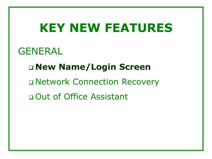 Key new features3
