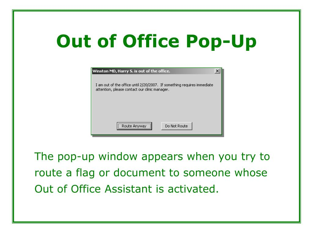 Out of Office Pop-Up