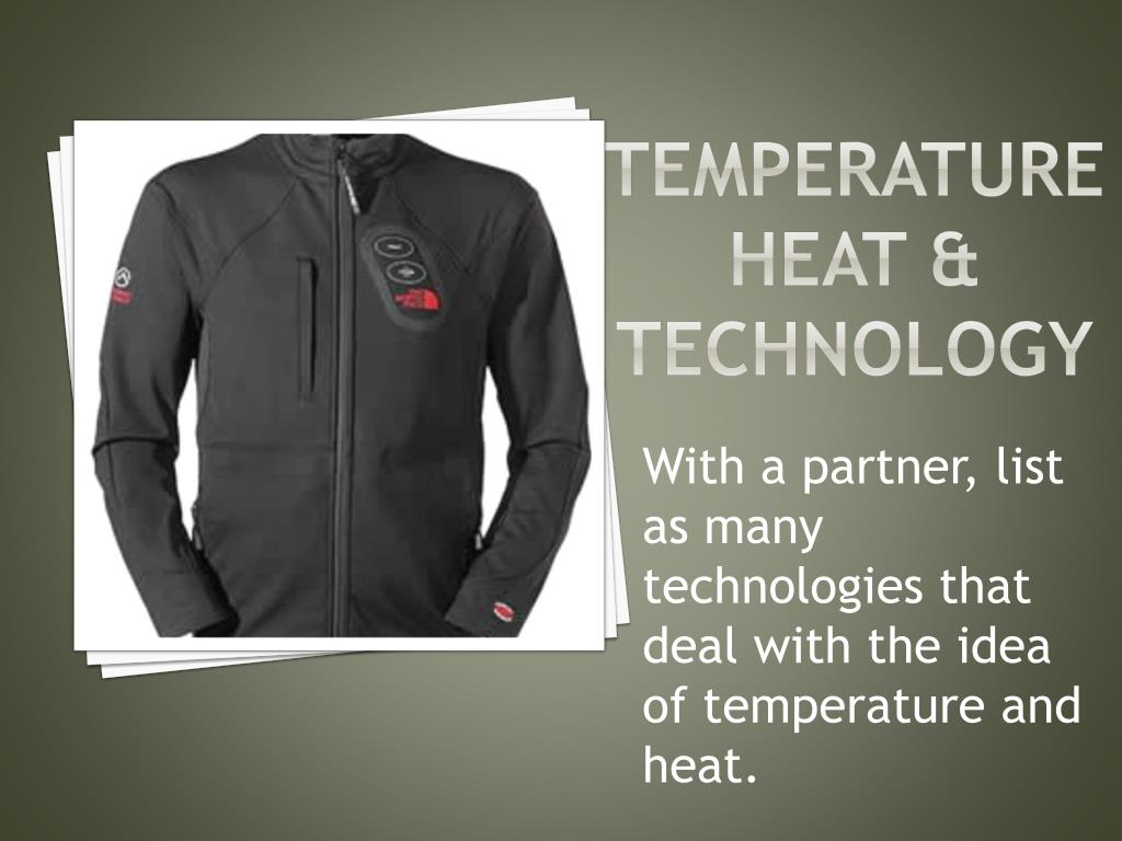 Temperature Heat & technology
