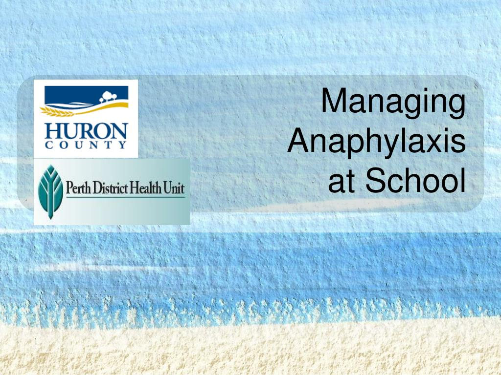 managing anaphylaxis at school l.