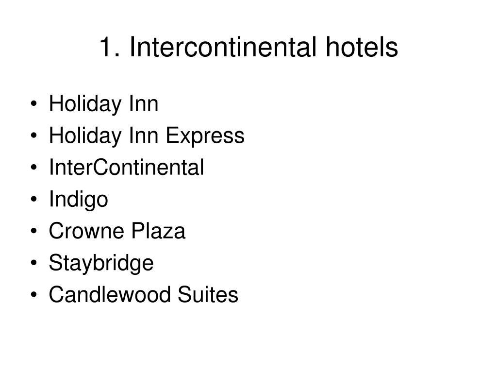 1. Intercontinental hotels