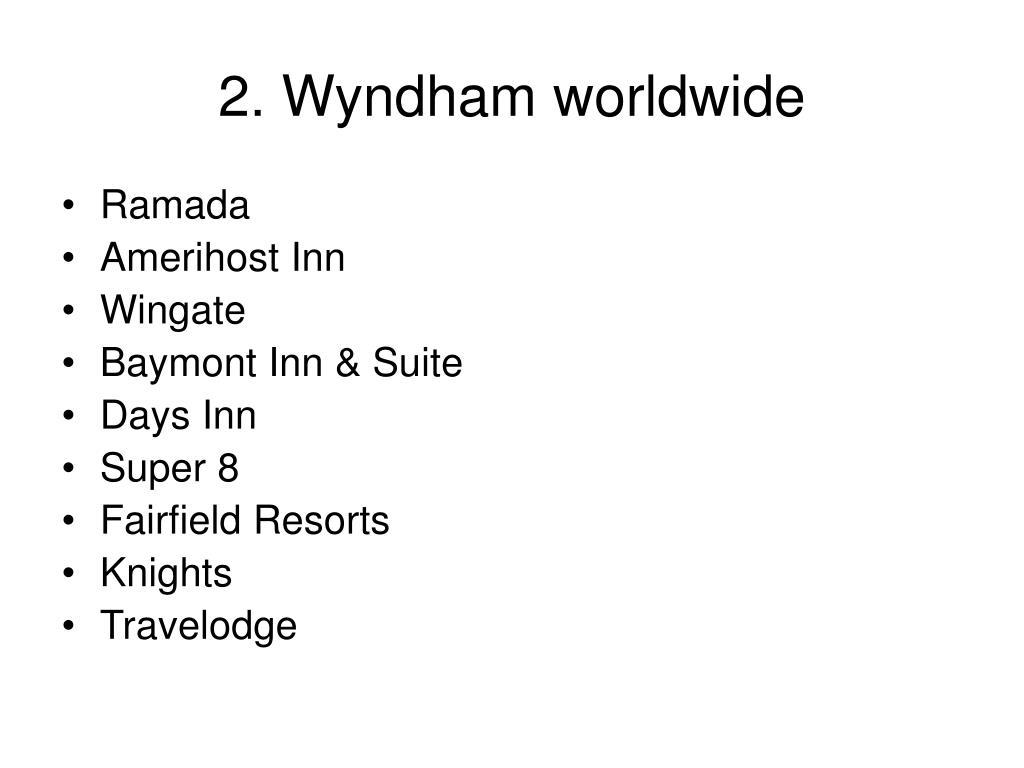 2. Wyndham worldwide