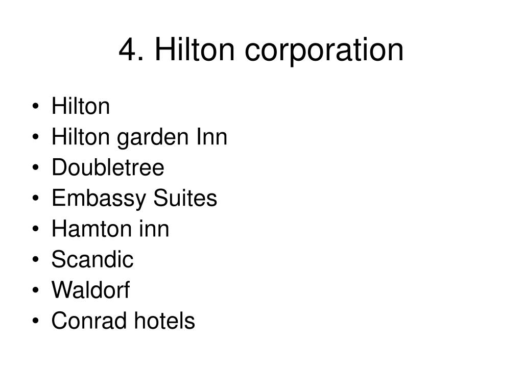 4. Hilton corporation