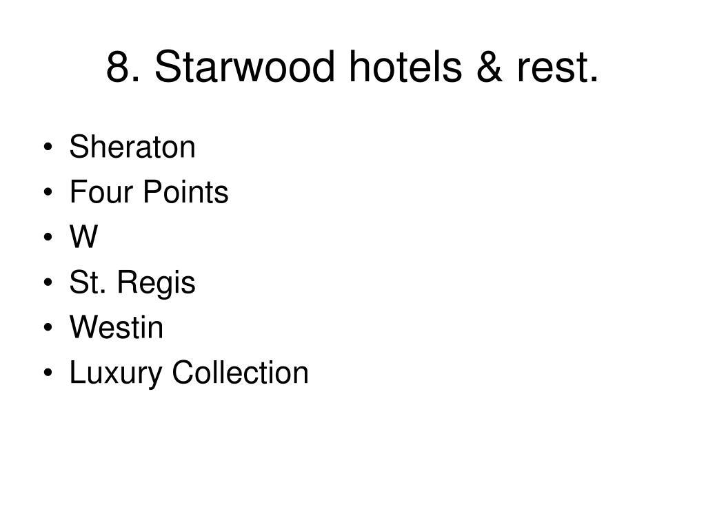 8. Starwood hotels & rest.