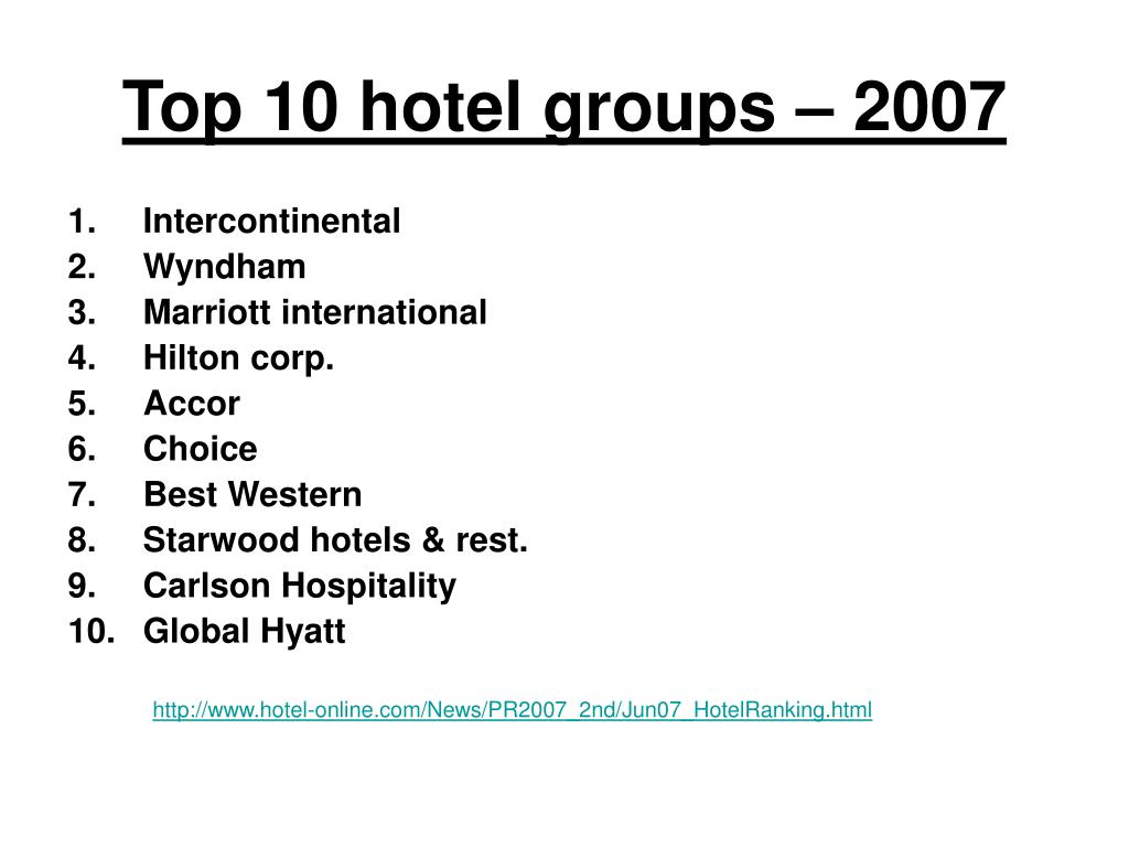 top 10 hotel groups 2007 l.