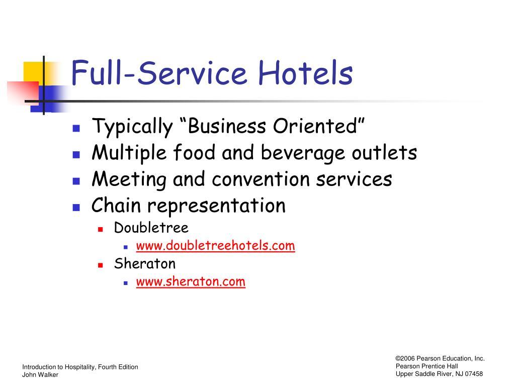 Full-Service Hotels