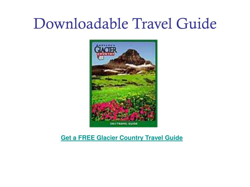 Downloadable Travel Guide