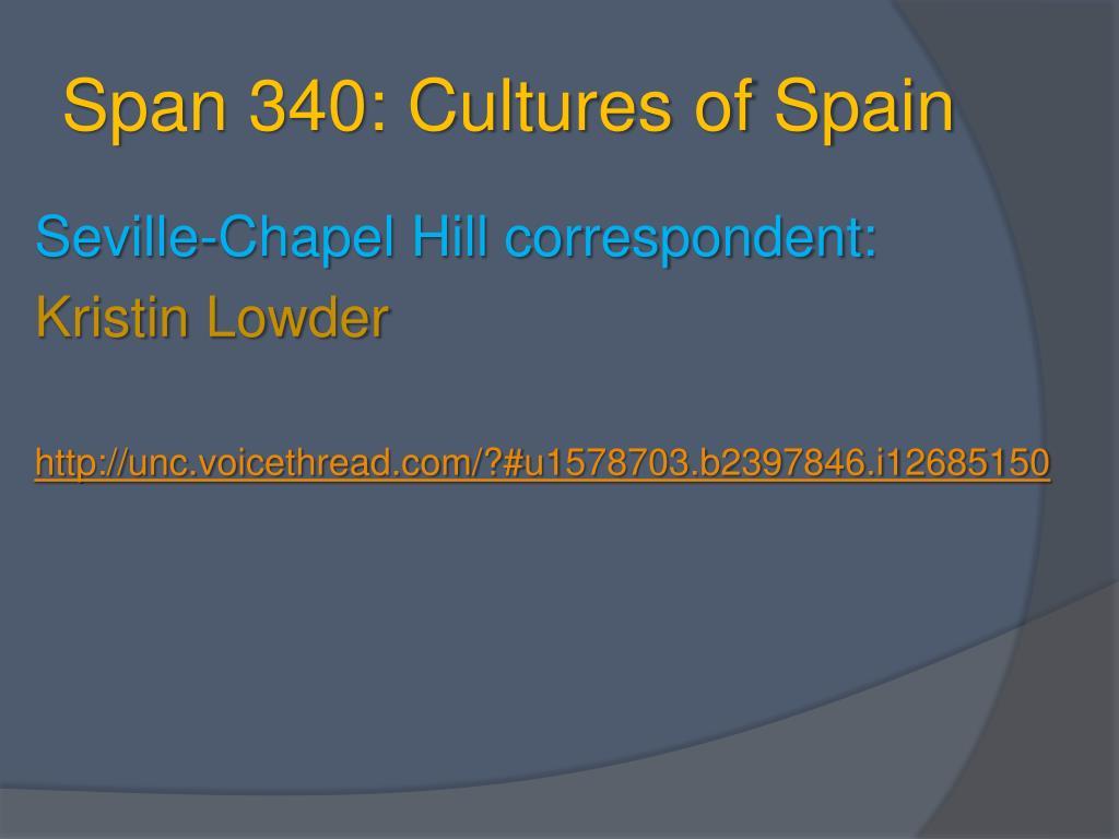 Span 340: Cultures of Spain