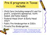 pre k programs in texas include