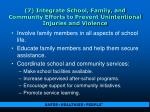 7 integrate school family and community efforts to prevent unintentional injuries and violence