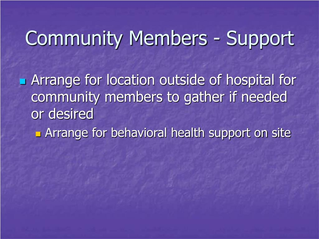 Community Members - Support