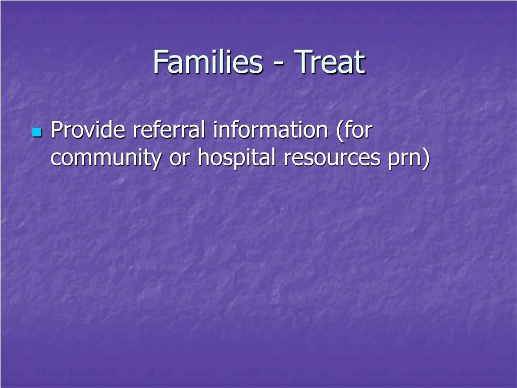 Families - Treat