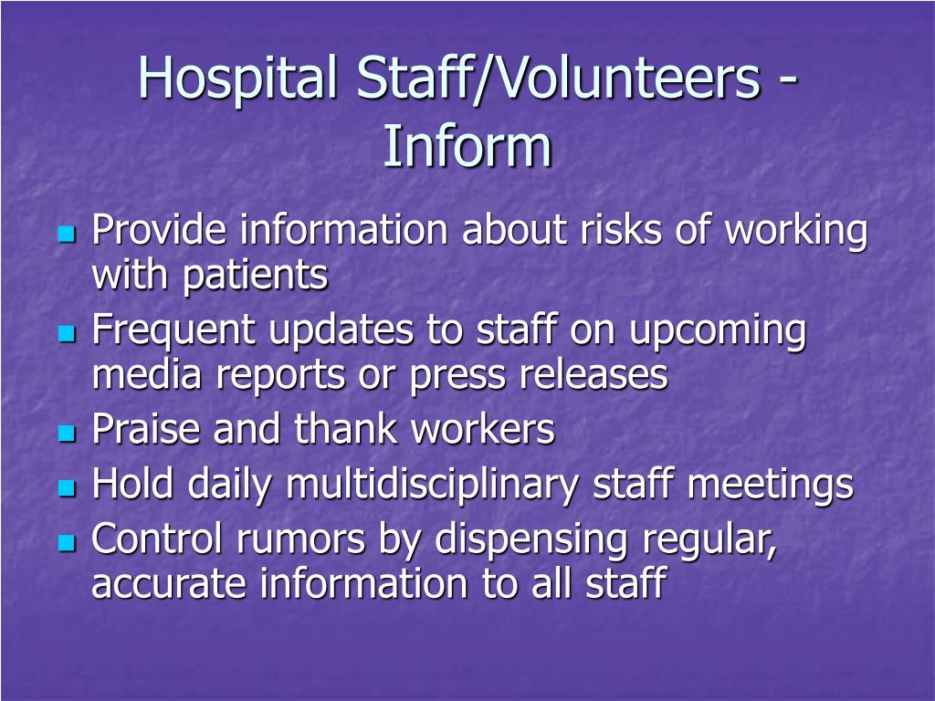 Hospital Staff/Volunteers - Inform