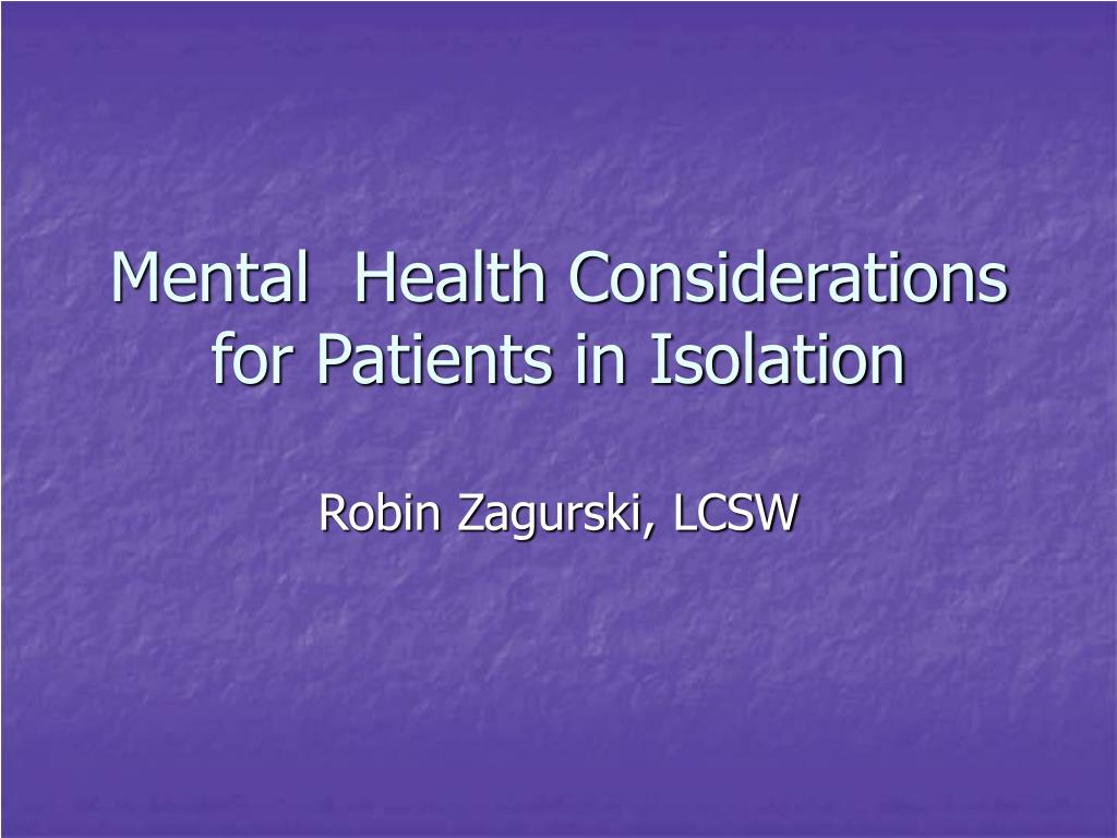 mental health considerations for patients in isolation l.