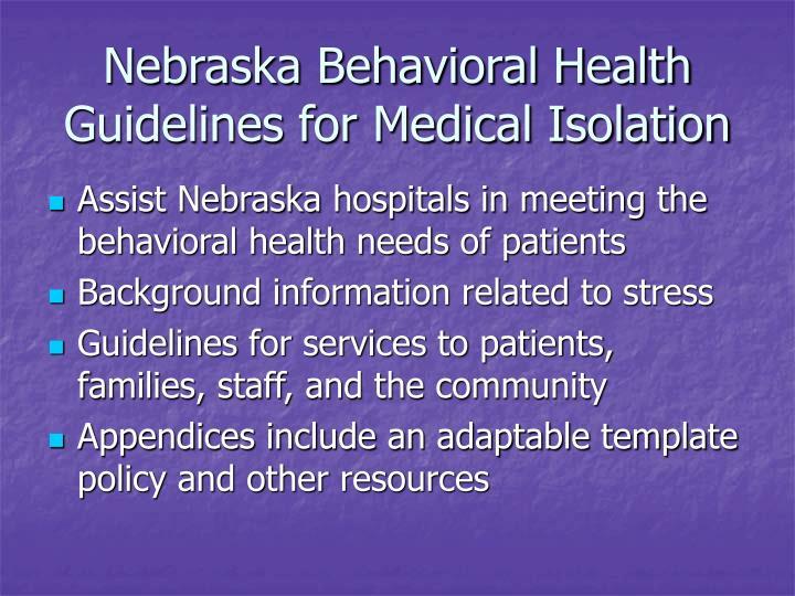 Nebraska behavioral health guidelines for medical isolation
