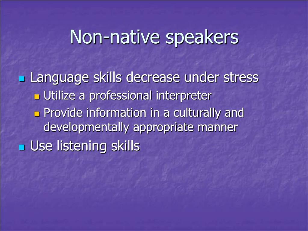Non-native speakers