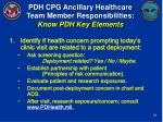 pdh cpg ancillary healthcare team member responsibilities know pdh key elements