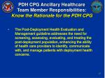 pdh cpg ancillary healthcare team member responsibilities know the rationale for the pdh cpg16