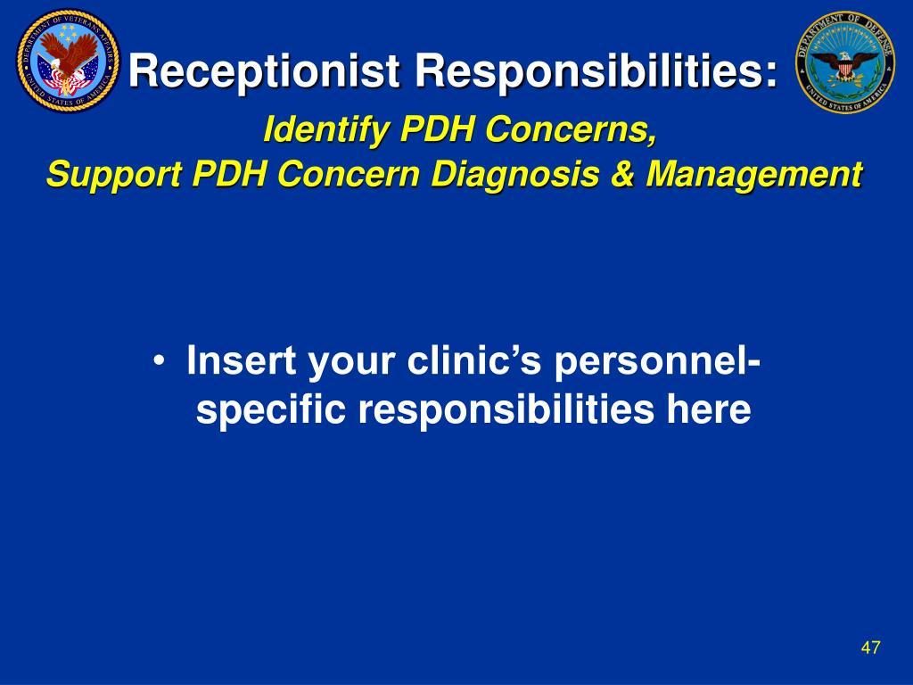 Receptionist Responsibilities: