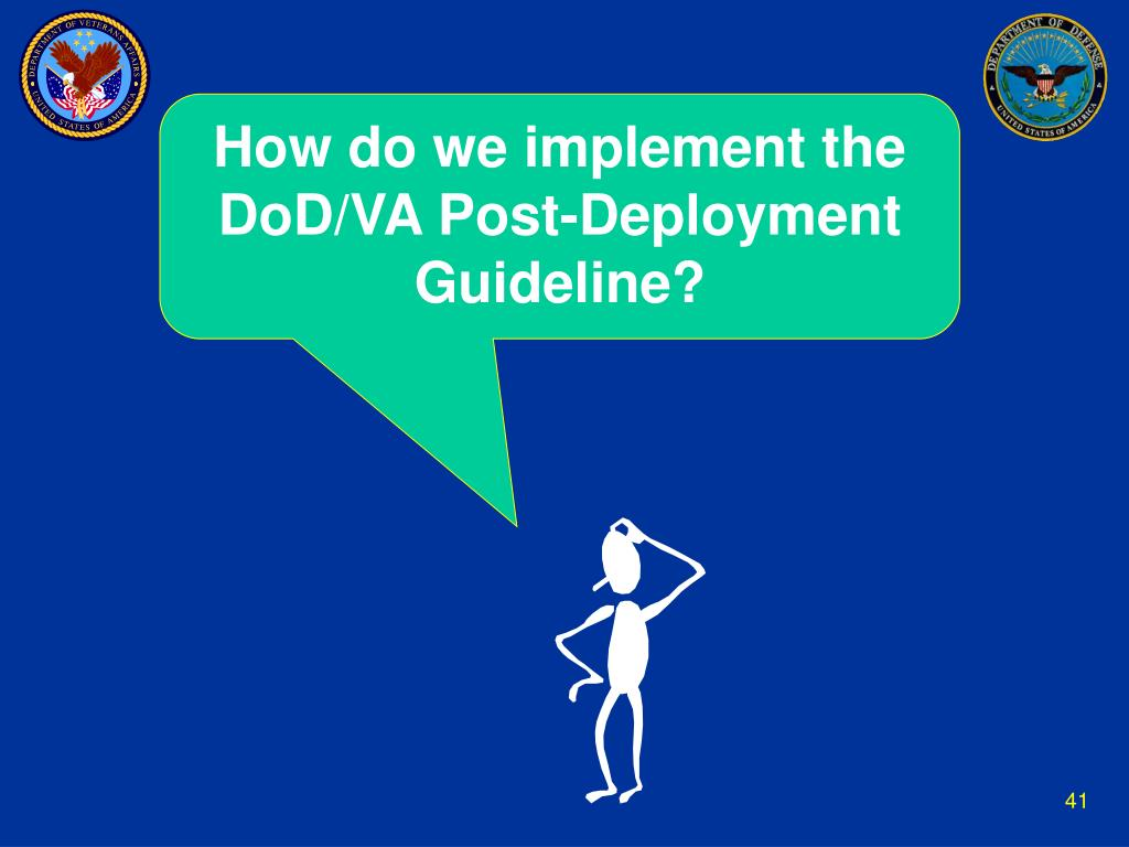 How do we implement the DoD/VA Post-Deployment Guideline?