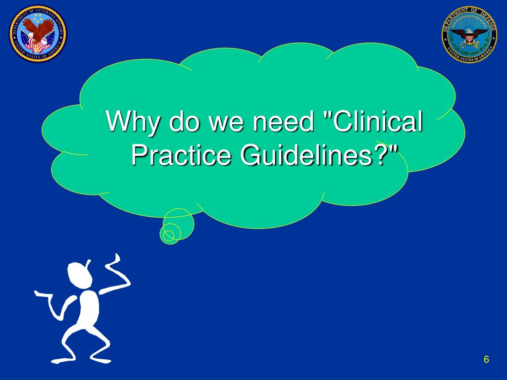 """Why do we need """"Clinical Practice Guidelines?"""""""