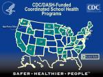cdc dash funded coordinated school health programs