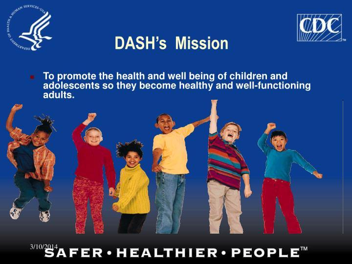 Dash s mission
