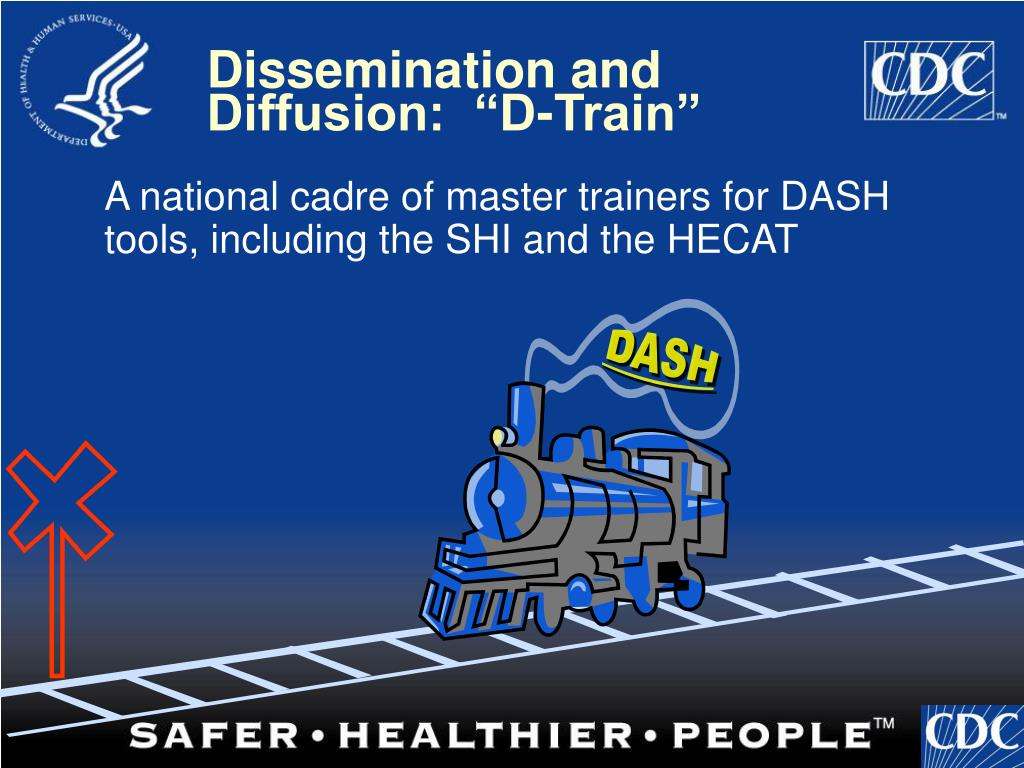A national cadre of master trainers for DASH tools, including the SHI and the HECAT