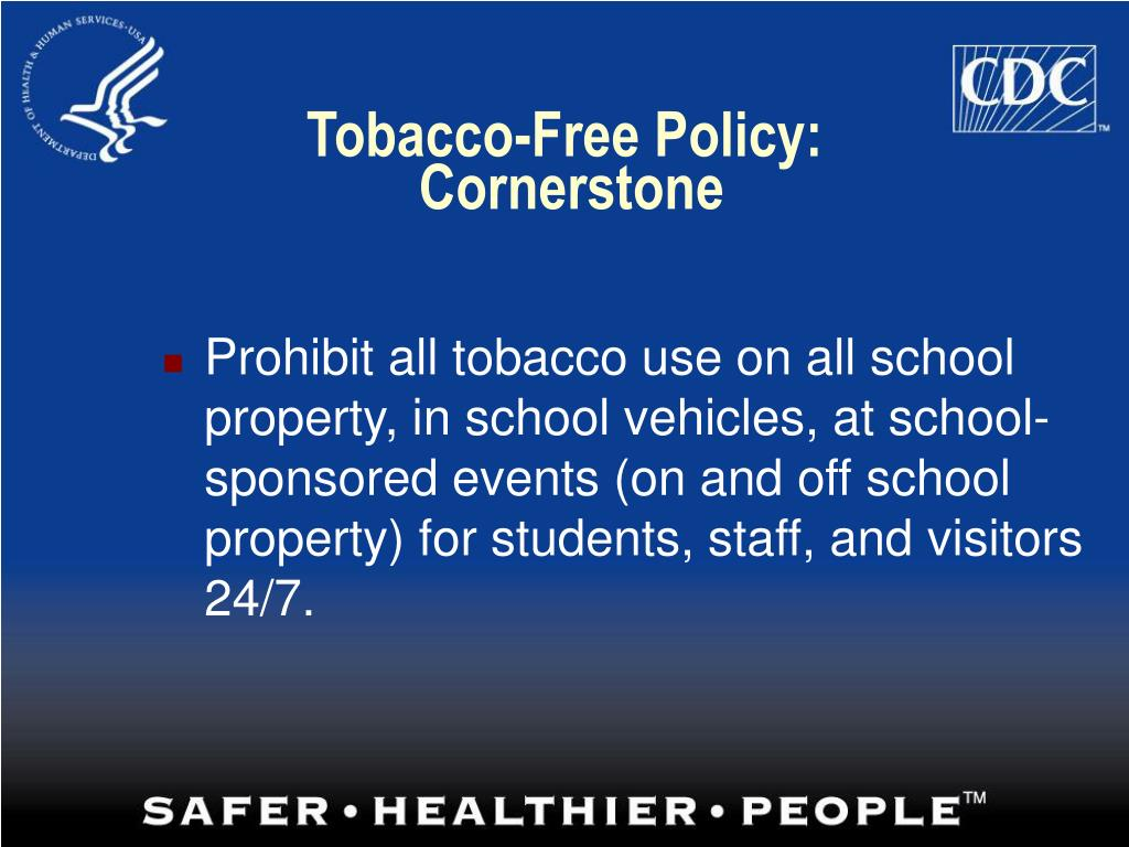 Tobacco-Free Policy: