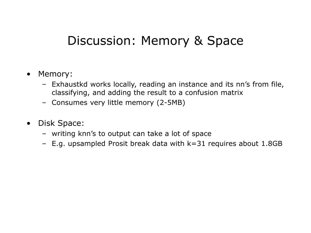 Discussion: Memory & Space