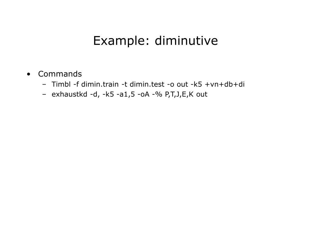 Example: diminutive