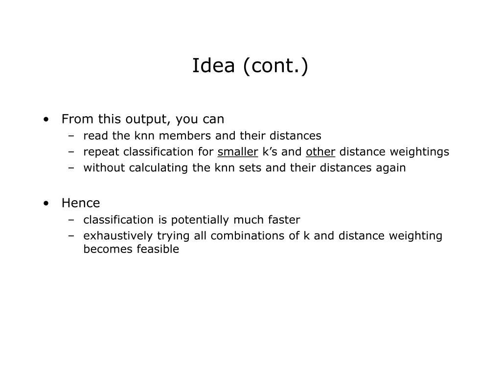 Idea (cont.)