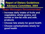 report of dietary guidelines advisory committee 200410