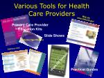 various tools for health care providers