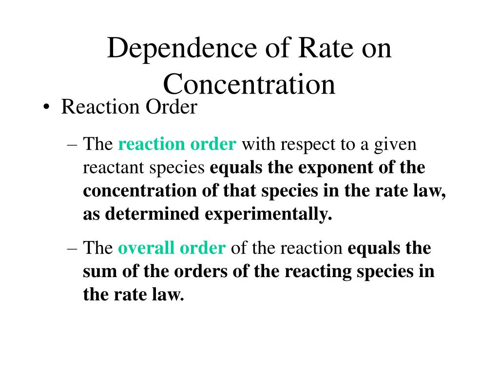 Dependence of Rate on Concentration
