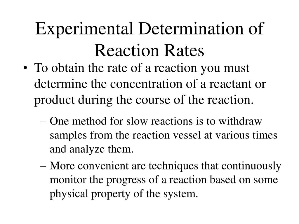 Experimental Determination of Reaction Rates