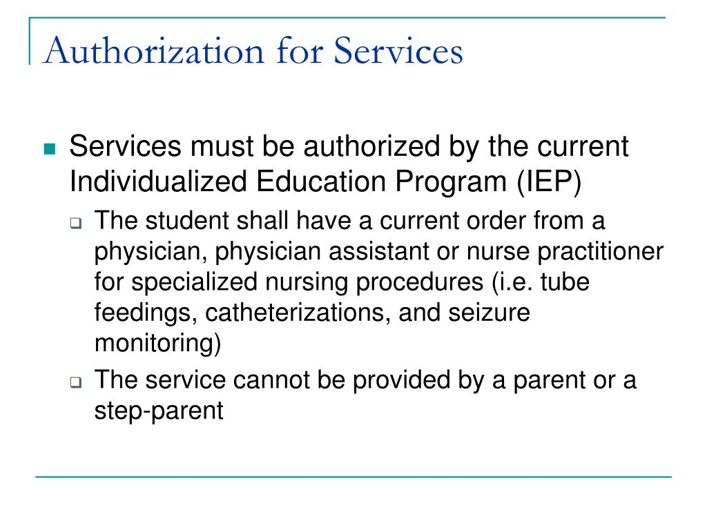 Authorization for Services