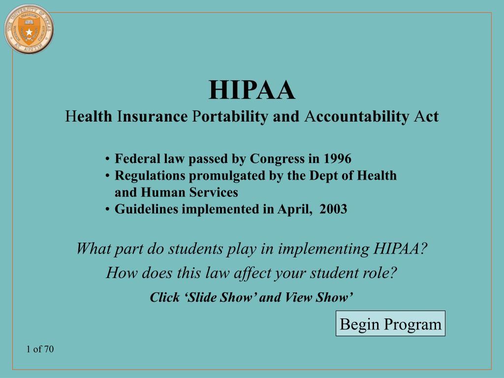 hipaa h ealth i nsurance p ortability and a ccountability a ct l.