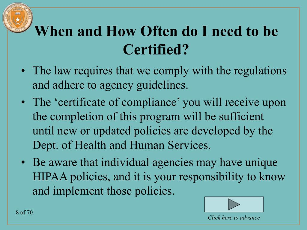 When and How Often do I need to be Certified?