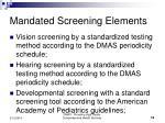 mandated screening elements12