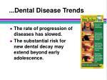 dental disease trends30