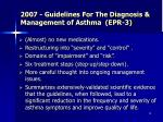 2007 guidelines for the diagnosis management of asthma epr 3