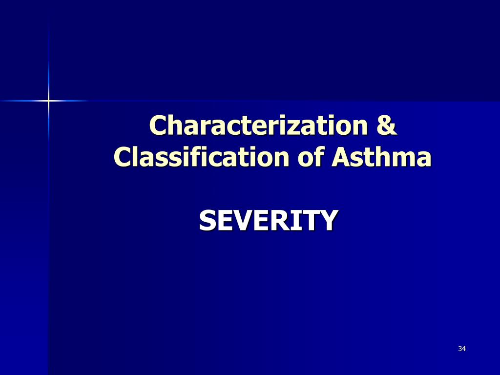Characterization & Classification of Asthma