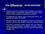 key differences environmental